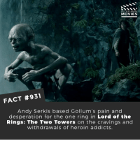 Gandalf, Heroin, and Memes: DID YOU KNOW  MOVIES  FACT #931  Andy Serkis based Gollum's pain and  desperation for the one ring in Lord of the  Rings: The Two Towers on the cravings and  withdrawals of heroin addicts Who is your favorite TLOTR character? 🎬📽️ • • • • Double Tap and Tag someone who needs to know this 👇 All credit to the respective film and producers. Movie Movies Film TV Cinema MovieNight Hollywood Netflix AcademyAwards tlotr lordoftherings andyserkis gollum peterjackson thelordoftherings gandalf