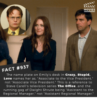"Would you like to see a movie reboot of The Office? 🎬📽️ • • • • Double Tap and Tag someone who needs to know this 👇 All credit to the respective film and producers. Movie Movies Film TV Cinema MovieNight Hollywood Netflix AcademyAwards theoffice stevecarell crazystupidlove michaelscott dwightschrute jimhalpert pambeesly theofficeus: DID YOU KNow  MOVIES  FACT #937  The name plate on Emily's desk in Crazy, Stupid,  Love names her as, ""Associate to the Vice President,""  not ""Associate Vice President."" This is a reference to  Steve Carell's television series The Office, and the  running gag of Dwight Shrute being ""Assistant to the  Regional Manager,"" not ""Assistant Regional Manager."" Would you like to see a movie reboot of The Office? 🎬📽️ • • • • Double Tap and Tag someone who needs to know this 👇 All credit to the respective film and producers. Movie Movies Film TV Cinema MovieNight Hollywood Netflix AcademyAwards theoffice stevecarell crazystupidlove michaelscott dwightschrute jimhalpert pambeesly theofficeus"