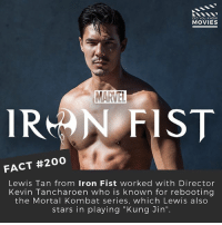 """Bailey Jay, Memes, and Mortal Kombat: DID YOU KNOW  MOVIES  MARTEL  IRMA N FIST  FACT #200  Lewis Tan from Iron Fist worked with Director  Kevin Tancharoen who is known for rebooting  the Mortal Kombat series, which Lewis also  stars in playing """"Kung Jin"""". @lewistanofficial would have been the perfect Iron Fist. What do you guys think of the show? 📽 . . . . . All credit to the respective film and producers. movie movies film tv camera cinema fact didyouknow moviefacts cinematography screenplay director actor actress act acting movienight cinemas watchingmovies hollywood bollywood didyouknowmovies"""