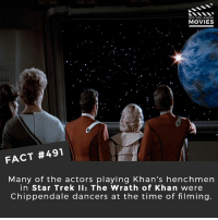 Star Wars or Star Trek? 🎥 • • • • Double Tap and Tag someone who needs to know this 👇 All credit to the respective film and producers. movie movies film tv camera cinema fact didyouknow moviefacts cinematography screenplay director actor actress act acting movienight cinemas watchingmovies hollywood bollywood didyouknowmovies: DID YOU KNOw  MOVIES  TA  FACT #491  Many of the actors playing Khan's henchmen  in Star Trek II: The Wrath of Khan were  Chippendale dancers at the time of filming Star Wars or Star Trek? 🎥 • • • • Double Tap and Tag someone who needs to know this 👇 All credit to the respective film and producers. movie movies film tv camera cinema fact didyouknow moviefacts cinematography screenplay director actor actress act acting movienight cinemas watchingmovies hollywood bollywood didyouknowmovies