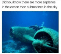"""<p>The more you know via /r/memes <a href=""""https://ift.tt/2qJLaSF"""">https://ift.tt/2qJLaSF</a></p>: Did you know there are more airplanes  in the ocean than submarines in the sky <p>The more you know via /r/memes <a href=""""https://ift.tt/2qJLaSF"""">https://ift.tt/2qJLaSF</a></p>"""