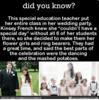 """How sweet is this 👰🏻❤️ wedding weddings flowergirl ringbearer 📢 Share the knowledge! Tag your friends in the comments. ➖➖➖➖➖➖➖➖➖➖➖ Want more Did You Know(s)? ➡📓 Buy our book on Amazon: [LINK IN BIO] ➡📱 Download our App: http:-apple.co-2i9iX0u ➡📩 Get daily text message alerts: http:-Fact-Snacks.com ➡📩 Free email newsletter: http:-DidYouKnowFacts.com-Sign-Up- ➖➖➖➖➖➖➖➖➖➖➖ We post different content across our channels. Follow us so you don't miss out! 📍http:-facebook.com-didyouknowblog 📍http:-twitter.com-didyouknowfacts ➖➖➖➖➖➖➖➖➖➖➖ DYN FACTS TRIVIA TIL DIDYOUKNOW NOWIKNOW: did you know?  This special education teacher put  her entire class in her wedding party.  Kinsey French knew she """"couldn't have a  special day"""" without all 6 of her students  there, so she decided to make them her  flower girls and ring bearers. They had  a great time, and said the best parts of  the celebration were the dancing  and the mashed potatoes  DIDYOUKNOWFACTS.coM  PHOTO: LANG THOMAS PHOTOGRAPHY How sweet is this 👰🏻❤️ wedding weddings flowergirl ringbearer 📢 Share the knowledge! Tag your friends in the comments. ➖➖➖➖➖➖➖➖➖➖➖ Want more Did You Know(s)? ➡📓 Buy our book on Amazon: [LINK IN BIO] ➡📱 Download our App: http:-apple.co-2i9iX0u ➡📩 Get daily text message alerts: http:-Fact-Snacks.com ➡📩 Free email newsletter: http:-DidYouKnowFacts.com-Sign-Up- ➖➖➖➖➖➖➖➖➖➖➖ We post different content across our channels. Follow us so you don't miss out! 📍http:-facebook.com-didyouknowblog 📍http:-twitter.com-didyouknowfacts ➖➖➖➖➖➖➖➖➖➖➖ DYN FACTS TRIVIA TIL DIDYOUKNOW NOWIKNOW"""