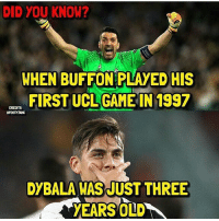 Wow 😱👏 🔺FREE FOOTBALL EMOJI APP -> LINK IN BIO!!! Credit ➡️ @footy.tank: DID YOU KNOW?  WHEN BUFFON PLAYED HIS  FIRST UCLGAME IN 1997  DYBALA WAS JUST THREE Wow 😱👏 🔺FREE FOOTBALL EMOJI APP -> LINK IN BIO!!! Credit ➡️ @footy.tank