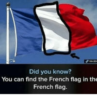 French: Did you know  You can find the French flag in the  French flag.