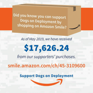 Amazon, Community, and Dogs: Did you know you can support  Dogs on Deployment by  shopping on Amazon Smile?  As of May 2019, we have received  $17,626.24  from our supporters' purchases.  smile.amazon.com/ch/45-3109600  Support Dogs on Deployment It's #AmazonPrimeDay and YOU can support #DogsonDeployment through your shopping! Simply bookmark and use this link when shopping on #amazon and 0.5% of your purchase will be donated to help #militarypets! Doesn't sound like a lot? It adds up! Over $17K has been donated by #AmazonSmile to our mission!   http://bit.ly/dod-AmazonSmile  #primeday #amazonprime #deals #instaamazon #community