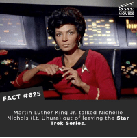 Classic Star Trek movies or the JJ Abrams series? 🎥 • • • • Double Tap and Tag someone who needs to know this 👇 All credit to the respective film and producers. movie movies film tv cinema fact didyouknow moviefacts cinematography screenplay director movienight hollywood netflix didyouknowmovies startrek startrekdiscovery disco spock vulcan scifi: DID YOU KNOWw  MOVIES  FACT #625  Martin Luther King Jr. talked Nichelle  Nichols (Lt. Uhura) out of leaving the Star  Trek Series. Classic Star Trek movies or the JJ Abrams series? 🎥 • • • • Double Tap and Tag someone who needs to know this 👇 All credit to the respective film and producers. movie movies film tv cinema fact didyouknow moviefacts cinematography screenplay director movienight hollywood netflix didyouknowmovies startrek startrekdiscovery disco spock vulcan scifi