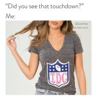 "The Game, Game, and Link: ""Did you see that touchdown?""  e:  @betches  tches.com  LDC That what??? Your fav tee is back just in time for the game you're not gonna watch. Link in bio or betches.co-idc"