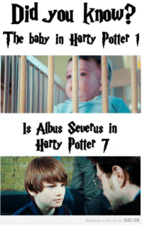 <p>Reciclando personajes xD</p>: Did.you  The baby in Hart> Potter I  knowp  s Albus Severus in  Harty Potter 7  Nothing to do? Go to 9GAG.COM <p>Reciclando personajes xD</p>