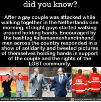 Nothing wrong with a little hand holding! 👬 holdinghands lgbtq allemannenhandinhand ➡️📓 Buy our book on Amazon: [LINK IN BIO]: did you you know?  After a gay couple was attacked while  walking together in the Netherlands one  morning, straight guys started walking  around holding hands. Encouraged by  the hashtag Hallemannenhandinhand,  men across the country responded in a  show of solidarity and tweeted pictures  of themselves holding hands in of the couple and the rights of the  BT community.  DIDYOUKNOWFACTs.coM  PHOTO: EPA GETTY IMAGESANSTAGRAM Nothing wrong with a little hand holding! 👬 holdinghands lgbtq allemannenhandinhand ➡️📓 Buy our book on Amazon: [LINK IN BIO]