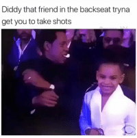 Funny, Diddy, and Com: Diddy that friend in the backseat tryna  get you to take shots 😂😂🎯 funniest15 viralcypher funniest15seconds Www.viralcypher.com