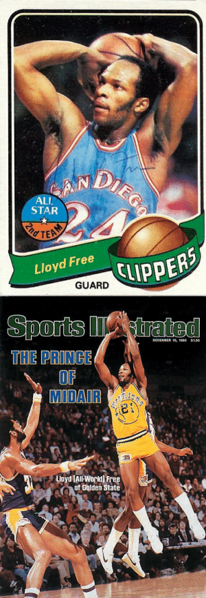 All Star, Birthday, and Memes: DIEGO  SAN  ALL  STAR  nd TEA  CLIPPERS  Lloyd Free  GUARD   Sports trated  DECEMBER 15, 1980  $1.50  THE PRINCE  OF  MIDAIR  35  Lloyd (All-World) Free  of Golden State Happy Birthday to World B. Free and his rainbow jumper.  He averaged 30.2 PTS during the 1979/80 season and 20+ for 9 straight seasons! https://t.co/VEefyzBqyZ