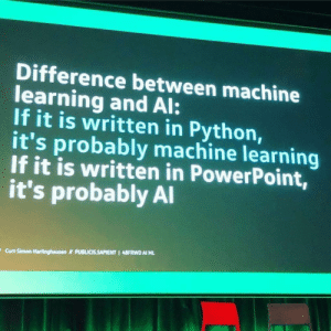 Talk is cheap. Show me the code!: Difference between machine  learning and Al:  If it is written in Python,  it's probably machine learning  If it is written in PowerPoint,  it's probably Al  PUBLICIS.SAPIENT 1 48FRWD AI ML  Curt Simon Harlinghausen Talk is cheap. Show me the code!