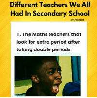 Memes, Period, and School: Different Teachers We AIl  Had In Secondary School  #Kraks List  1. The Maths teachers that  look for extra period after  taking double periods Which one is the most accurate???😭😂😂 List by kraks staff: @queen_leyi krakstv krakslist