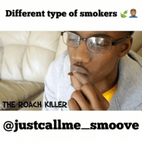 Don't smoke but who relate 😂🎬🔑. ➖➖➖➖➖➖➖➖➖➖➖➖➖➖➖➖ song 🎼 backwood @strictlystackingrecords @_planeowayne @betterthanbibby . ➖➖➖➖➖➖➖➖➖➖➖➖➖➖➖➖ tagafriend repostandtagme baltimore justcallme_smoove . Ft @b.a.m_monstah7xx @4vinnyvega @taz_canonboyzfilms 😂🎬🔑. .➖➖ @global.papi: Different type of smokers  THE ROACH KILLER  @just callme smoove Don't smoke but who relate 😂🎬🔑. ➖➖➖➖➖➖➖➖➖➖➖➖➖➖➖➖ song 🎼 backwood @strictlystackingrecords @_planeowayne @betterthanbibby . ➖➖➖➖➖➖➖➖➖➖➖➖➖➖➖➖ tagafriend repostandtagme baltimore justcallme_smoove . Ft @b.a.m_monstah7xx @4vinnyvega @taz_canonboyzfilms 😂🎬🔑. .➖➖ @global.papi