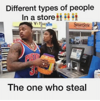 Funny, Instagram, and Life: Different types of people  In a storeff Hi  The one who steal Lmao @bmlouie skits funny as hell 😂😂😩😭💀❗️❗️ TURN HIS POST NOTIFICATIONS ON❗️❗️ lol lmao funny funnymemes instalike instadaily instagood instamood instavideo instagram instapic life lifestyle idea fitness foodporn money diy dance love yummy challenge tutorial amazing