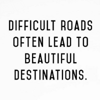 Beautiful, Time, and Dekh Bhai: DIFFICULT ROADS  OFTEN LEAD TO  BEAUTIFUL  DESTINATIONS  DO  AT  TLN  0DUO  RAF  IT  TA  LL  UN  UNA-  CEE  FI T B  FTBS  FF Just hold on & get past it 👍🏻 Your time will come 💯🔥