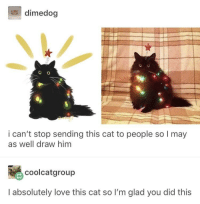 Love, Wholesome, and Cat: dimedog  i can't stop sending this cat to people so I may  as well draw him  颺coolcatgroup  I absolutely love this cat so I'm glad you did this Wholesome Kitty Kat