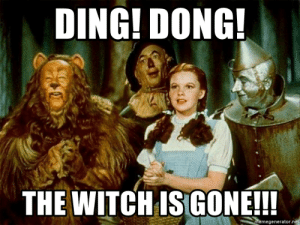 Ding! Dong! The Witch Is GONE!!! - Dorothy Wizard of Oz | Meme Generator: DING! DONG!  THE WITCHIS GONE!!!  memegenerator.ne Ding! Dong! The Witch Is GONE!!! - Dorothy Wizard of Oz | Meme Generator