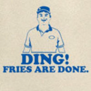 Ding Fries Are Done: Image Gallery (List View) | Know Your Meme: DING  FRIES ARE DONE Ding Fries Are Done: Image Gallery (List View) | Know Your Meme