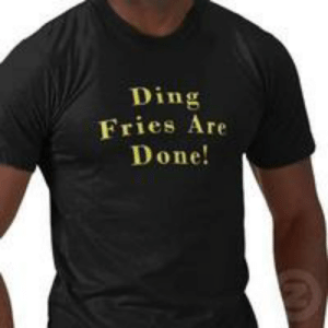 Ding Fries Are Done: Image Gallery (List View) | Know Your Meme: Ding  Fries Are  Done! Ding Fries Are Done: Image Gallery (List View) | Know Your Meme