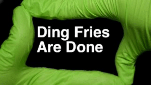 Ding! Fries Are Done - Peter Griffin: Ding Fries  Are Done Ding! Fries Are Done - Peter Griffin