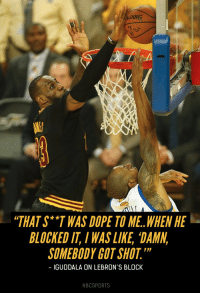 """Dope, Memes, and Andre Iguodala: DING  """"THAT S* """"T WAS DOPE TO ME. .WHEN HE  BLOCKED IT, IWAS LIKE, 'DAMN,  SOMEBODY GOT SHOT.""""  - IGUODALA ON LEBRON'S BLOCK  NBCSPORTS """"When he blocked it, I thought somebody got shot. I laugh about it all the time."""" Andre Iguodala on """"The Block."""" https://t.co/rjCHLRDgHa https://t.co/sTHUqIGclV"""