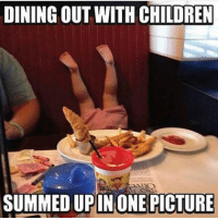 Memes, 🤖, and Untouchables: DINING OUT WITH CHILDREN  SUMMED UP IN ONE PICTURE I mean, look at all of those untouched FRIES! EatingOutWithKids kidsaretheworst