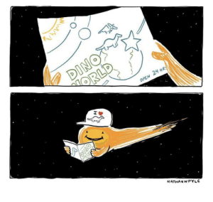 Nathan Pyle's humor is legendary.: DINOS  ORLD  OPEN 24 HRS  MOFN  NATHAN WPYLE  DINO Nathan Pyle's humor is legendary.
