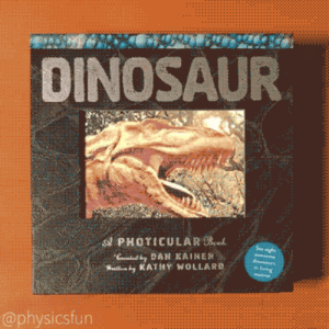Dinosaur, Lol, and Tumblr: DINOSAUR  PHOTICULAR B  @physicsfun lol-coaster:  Dinosaur: A Photicular Book