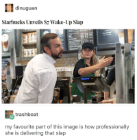 Starbucks, Image, and Rush: dinuguan  Starbucks Unveils S7 Wake-Up Slap  trashboat  my favourite part of this image is how professionally  she is delivering that slap New item on Starbucks menu. Can't wait for the rush in the morning