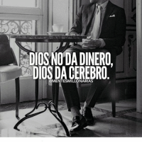Family, Food, and God: DIOSNODA DINERO  DIOS DA CEREBRO  @MENTESMILLONARIAS That's right!-@lamentedelmillonario -- --- -- --- -- lamentedelmillonario theceo danielpira manager emprendedor family ligs weightloss enfocus God come let's tranport people work world add share book we colombia mexican american talk food success successfull