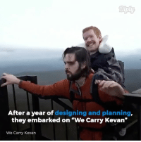 "Journey, Memes, and Travel: Diply  After a year of designing and planning  they embarked on ""We Carry Kevan""  We Carry Kevan The truest friendship. For more of their journey check out @wecarrykevan diply diplyvideo video instavideo inspirational inspo wecarrykevan travel adventure friendship"