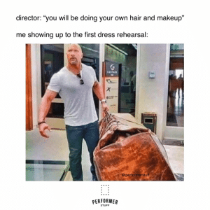 """#theatrememes #performerstuff: director: """"you will be doing your own hair and makeup""""  me showing up to the first dress rehearsal:  CESTAIR  @performerstuff  PERFORMER  STUFF #theatrememes #performerstuff"""