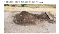 "Craigslist, Target, and Tumblr: Dirt. It's a pile of dirt. And it's free. (Wyoming) <p><a href=""http://internetcooldad.tumblr.com/post/116305379680/dirt-its-a-pile-of-dirt-and-its-free"" class=""tumblr_blog"" target=""_blank"">internetcooldad</a>:</p>  <blockquote><p><b><a href=""https://grandrapids.craigslist.org/zip/4976018894.html"" target=""_blank"">DIRT. It's a pile of dirt. And its free.</a></b></p></blockquote>"