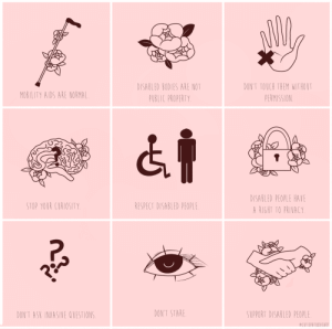 minsugapuff:  cutiepatoodieart: ♿reminders ♿ ID: nine pastel pink panels with brown-ish lineart illustrations and text in a thin font below each of them [first row]First panel: illustration of a cane with three flowers on itText: MOBILITY AIDS ARE NORMAL Second panel: illustration of three flowers with three leaves sticking outText: DISABLED BODIES ARE NOT PUBLIC PROPERTY Third panel: illustration of a palm with an X symbolText: DON'T TOUCH THEM WITHOUT PERMISSION [second row]First panel: illustration of a brain with two flowers and a bold question markText: STOP YOUR CURIOSITY Second panel: illustration of a disabled person symbol with a standing person symbol next to itText: RESPECT DISABLED PEOPLE Third panel: illustration of a lock surrounded by flowersText: DISABLED PEOPLE HAVE A RIGHT TO PRIVACY [last,third row]First panel: illustration of three bold question marksText: DON'T ASK INTRUSIVE QUESTIONS Second panel: illustration of an open eyeText: DON'T STARE Third, last panel: illustration of two hands shaking each other with three flowers on themText: SUPPORT DISABLED PEOPLE : DISABLED BODIES ARE NOT  PUBLIC PROPERTY  DON'T TOUCH THEM WITHOUT  PERMISSION  MOBILITY AIDS ARE NORMAL  DISABLED PEOPLE HAVE  RIGHT TO PRIVACY  STOP YOUR CURIOSITY  RESPECT DISABLED PEOPLE  DON'T ASK INVASIVE QUESTIONS  DON'T STARE  SUPPORT DISABLED PEOPLE  eCUTIEPATOODIEART minsugapuff:  cutiepatoodieart: ♿reminders ♿ ID: nine pastel pink panels with brown-ish lineart illustrations and text in a thin font below each of them [first row]First panel: illustration of a cane with three flowers on itText: MOBILITY AIDS ARE NORMAL Second panel: illustration of three flowers with three leaves sticking outText: DISABLED BODIES ARE NOT PUBLIC PROPERTY Third panel: illustration of a palm with an X symbolText: DON'T TOUCH THEM WITHOUT PERMISSION [second row]First panel: illustration of a brain with two flowers and a bold question markText: STOP YOUR CURIOSITY Second panel: illustration of a disabled person symbol with a standing person symbol next to itText: RESPECT DISABLED PEOPLE Third panel: illustration of a lock surrounded by flowersText: DISABLED PEOPLE HAVE A RIGHT TO PRIVACY [last,third row]First panel: illustration of three bold question marksText: DON'T ASK INTRUSIVE QUESTIONS Second panel: illustration of an open eyeText: DON'T STARE Third, last panel: illustration of two hands shaking each other with three flowers on themText: SUPPORT DISABLED PEOPLE