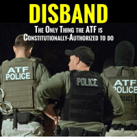 There is a lot of gun control on the books that needs to be eradicated.  If the feds won't do it (and we shouldn't wait for them), states, cities and individuals should #nullify.  #2A #gunrights #10thAmendment #liberty #ATF: DISBAND  THE ONLY THING THE ATF IS  CONSTITUTIONALLY AUTHORIZED TO DO  ATF  POLICE  POLICE  ATF  POLICE  NTH  mendment There is a lot of gun control on the books that needs to be eradicated.  If the feds won't do it (and we shouldn't wait for them), states, cities and individuals should #nullify.  #2A #gunrights #10thAmendment #liberty #ATF