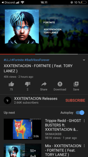 😳😳😳: Discord .l  O 10 % I  16.11  FORTNITE  XXXTENTACION  TORY LANEZ  #LLJ #Fortnite #BadVibesForever  XXXTENTACION - FORTNITE (Feat. TORY  LANEZ )  406 views 2 hours ago  Share  Download  75  Save  XXXTENTACION Releases  SUBSCRIBE  2.66K subscribers  Autoplay  Up next  TunestoTube.com  upleaded in HO  Trippie Redd - GHOST :  BUSTERS ft.  101  XXXTENTACION &.  SKIMASK88  3:06  981K views ·1 year ago  72.1  Mix - XXXTENTACION :  - FORTNITE ( Feat.  TORY LANEZ )  50+  FORT NITE  XXXTENTACION  TORY LANEZ ( 😳😳😳