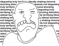 Irs, Dank Memes, and Evil: disgusting truly terrifi  literally shaking immoral  shocking distu  Rkwards evil disgusting  truly terrifyinr  moral shocking  disturbing o  isgusting truly  terrifying liti  ae  hocking disturbing  obtuse ba  ly terrifying litera  obtuse backwar  shaking imm  evil disgust  y shaking immora  shocking dis  rds evil disgusting  truly terrifying  oral sh  disturbing obn  AISd  terrifyina litera  In  obtus  ra  sha'  ir  evi  sho