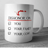 dishonored: DISHONOR ON  YOU  YOUR FAMILY  YOUR cow