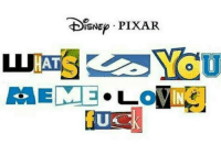 Pixar: DISNEp PIxAR.  YOU  HAT