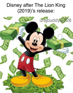 Show me the money: Disney after The Lion King  (2019)'s release:  uvajbuddy28 Show me the money