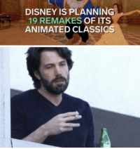Disney, Animated, and Classics: DISNEY IS PLANNING  19 REMAKES OF ITS  ANIMATED CLASSICS Just stop