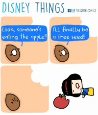 Might be making this a weekly thing. Yay-Nay?: DISNEY THINGS  f O THESQUARECOMICS  Look, someone s LL finally be  eating the apple!!  a free seed! Might be making this a weekly thing. Yay-Nay?