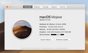 Apple, Intel, and Macbook: Displays  Service  Overview  Storage  Support  macOS Mojave  Version 10.14.6  MacBook Air (Retina, 13-inch, 2019)  Processor 1.6 GHz Intel Core i5  Memory 16 GB 2133 MHz LPDDR3  Graphics Intel UHD Graphics 617 1536 MB  Serial Number  **eJULYW  Software Update...  System Report...  1983-2019 Apple Inc. All Rights Reserved. License Agreement  TM and Found this Macbook's SN with 'JULY' in it mildly interesting
