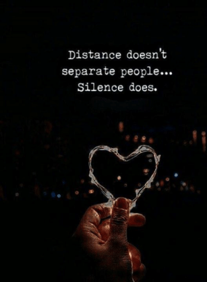 Memes, Silence, and 🤖: Distance doesn't  separate people...  Silence does.