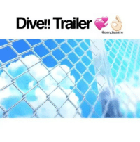 for more info, read ⬇️⬇️ ; - Anime: Dive!! Premieres: Summer 2017 Studio: Zero-G Genres: Comedy, Sports Sypnosis: The series revolves around the Mizuki Diving Club (MDC), which is on the verge of closing down after having financial troubles. The club's new coach persuades the club's parent company to stay open on one condition: that the club sends one of its members to next year's olympics as part of Japan's olympic team. - hype its like haikyuu & free together lmao - onepiece anime animeamv animeedit animelover fairytail blackbutler blueexorcist tokyoghoul attackontitan deathnote hunterxhunter narutoshippuden naruto noragami onepunchman haikyuu kurokonobasket thesevendeadlysins owarinoseraph animefacts yurionice swordartonline mysticmessenger 👀 assassinationclassroom iloveanime animeworld weeb: Dive!! Trailer  aeverydayame for more info, read ⬇️⬇️ ; - Anime: Dive!! Premieres: Summer 2017 Studio: Zero-G Genres: Comedy, Sports Sypnosis: The series revolves around the Mizuki Diving Club (MDC), which is on the verge of closing down after having financial troubles. The club's new coach persuades the club's parent company to stay open on one condition: that the club sends one of its members to next year's olympics as part of Japan's olympic team. - hype its like haikyuu & free together lmao - onepiece anime animeamv animeedit animelover fairytail blackbutler blueexorcist tokyoghoul attackontitan deathnote hunterxhunter narutoshippuden naruto noragami onepunchman haikyuu kurokonobasket thesevendeadlysins owarinoseraph animefacts yurionice swordartonline mysticmessenger 👀 assassinationclassroom iloveanime animeworld weeb
