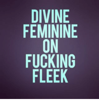 And ALPHA AS FUCK! NoMistakingIt ZeroFucksGiven: DIVINE  FEMININE  ON  FUCKING  FLEEK And ALPHA AS FUCK! NoMistakingIt ZeroFucksGiven