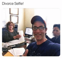 Memes, Selfie, and Email: Divorce Selfie! They say a picture is worth a thousand words 😁@memes (DM-Email for Credit-Removal)