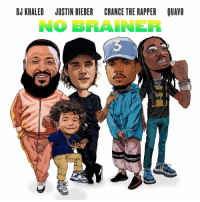 DJ Khaled dropped the artwork for his new track 'No Brainer' ft. Justin Bieber, Chance The Rapper & Quavo!  Are y'all looking forward to this track?! 👀 @djkhaled @justinbieber @chancetherapper @QuavoStuntin https://t.co/HG9UQZ7ODs: DJ KHALED JUSTIN BIEBER CHANCE THE RAPPER QUAVO  NO BRAINER DJ Khaled dropped the artwork for his new track 'No Brainer' ft. Justin Bieber, Chance The Rapper & Quavo!  Are y'all looking forward to this track?! 👀 @djkhaled @justinbieber @chancetherapper @QuavoStuntin https://t.co/HG9UQZ7ODs