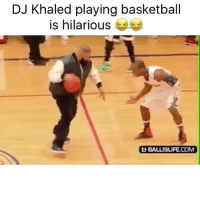 They don't want you to ball 🏀🔑💯 @trapgodbart: DJ Khaled playing basketball  is hilarious  b BALLUISURE COM They don't want you to ball 🏀🔑💯 @trapgodbart